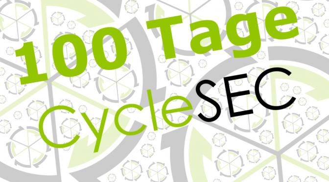 Die ersten 100 Tage CycleSEC