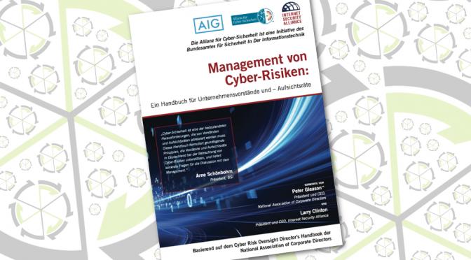 Management von Cyber-Risiken: Ein Handbuch für Unternehmensvorstände und Aufsichtsräte