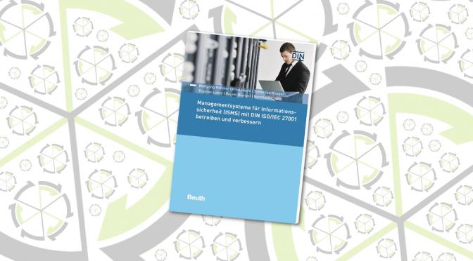 ISMS nach ISO/IEC 27001 betreiben und verbessern