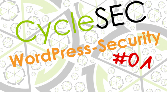 CycleSEC WordPress-Security #01: Login-URL verschleiern