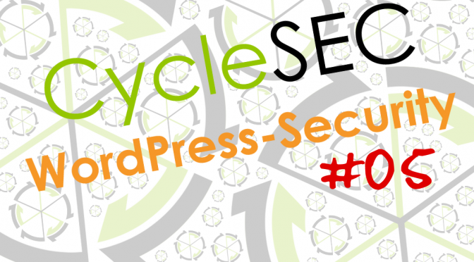 CycleSEC WordPress-Security #05: Zwei-Faktor-Authentifizierung